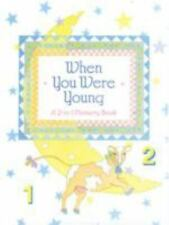 When You Were Young: A 2-In-1 Memory Scrapbook