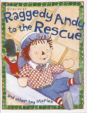 RAGGEDY ANDY TO THE RESCUE, TRAPPED IN TOYTOWN, HITTY THE CROW Toy Stories Book