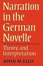 Narration in the German Novelle: Theory and Interpretation (Anglica Germanica Se
