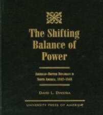 The Shifting Balance of Power: American-British Diplomacy in North Ame-ExLibrary