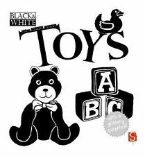 Black and White: Black and White: Toys by David Stewart (2015, Board Book)