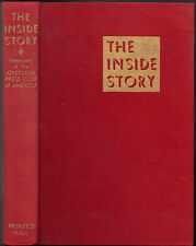 The Inside Story by The Overseas Press Club of America 1940