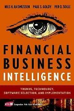 Financial Business Intelligence: Trends, Technology, Software Selection, and Imp