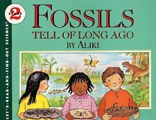 Let's-Read-And-Find-Out Science 2: Fossils Tell of Long Ago by Aliki (1990,...