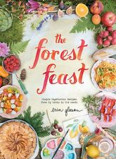 The Forest Feast: Simple Vegetarian Recipes by Erin Gleeson (Hardcover) BRANDNEW