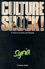 Culture Shock! Syria: A Guide to Customs and Etiquette,GOOD Book