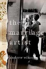 The Marriage Artist : A Novel by Andrew Winer (2011, Paperback)