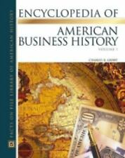 The Encyclopedia Of American Business History (Almanacs of American Li-ExLibrary