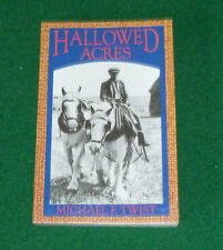 HALLOWED ACRES. M.E.Twist. Buckinghamshire