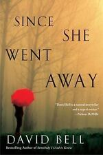 Since She Went Away by David Bell (2016, Paperback)