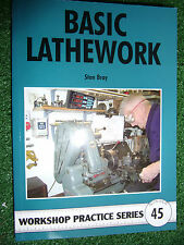 #45 BASIC LATHEWORK stan bray book manual guide choose cut hold drill threading+