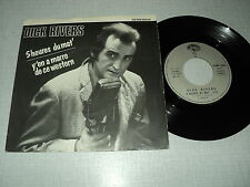 "DICK RIVERS 45 TOURS 7"" FRANCE 5 HEURES DU MAT"