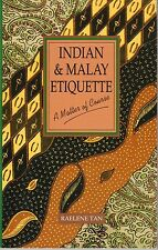 Indian & Malay Etiquette: A Matter of Course - Raelene Tan