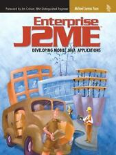 Enterprise J2ME: Developing Mobile Java Applications Yuan, Michael Paperback