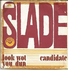 SLADE Look wot you dun FRENCH SINGLE POLYDOR