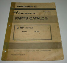 Parts Catalog Evinrude Johnson 2 HP Models 2902A / 2R79A Stand 1978!