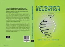 Lean Engineering Education : Driving Content and Competency Mastery by...