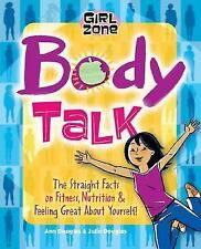 Body Talk: The Straight Facts on Fitness, Nutrition, and Feeling Great-ExLibrary