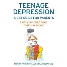 Depresión Adolescente-un CBT guía para padres, Shirley Reynolds