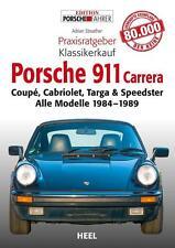 Porsche 911 Carrera Praxisratgeber Klassikerkauf von Adrian Streather (2014)