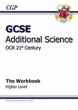 GCSE Additional Science OCR 21st Century Workbook - Higher by CGP Books...