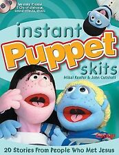 Instant Puppet Skits: 20 Stories From People Who Met Jesus, Cutshall, John, Keef