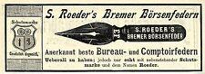 S. Roeder BREMER BÖRSENFEDERN Historische Reklame von 1896