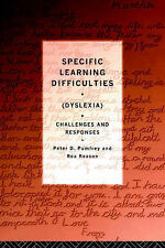 Specific Learning Difficulties: Dyslexia - Challenges and Responses,