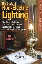 The Book of Non-Electric Lighting : The Classic Guide to the Safe Use of...