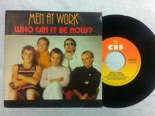 45 GIRI VINILE MEN AT WORK WHO CAN IT BE NOWW?/ANYONE FOR TENNIS?NUOV