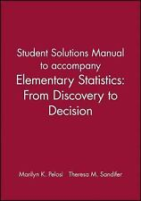 Elementary Statistics : From Discovery to Decision by Marilyn K. Pelosi and...