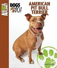 American Pit Bull Terrier (Animal Planet® Dogs 101)-ExLibrary