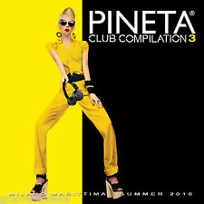 Pineta Club Compilation Vol 3 MILANO MARITTIMA - 2 Cd 38 tracks House Edm 2016