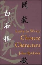 Learn to Write Chinese Characters (Yale Language Series) Björkstén, Johan Paper