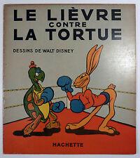 Le lièvre contre la tortue Walt Disney Ed. Hachette Collection 1937 TBE