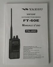 yaesu ft-60e manuale in italiano originale! come nuovo!