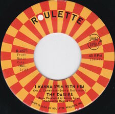 Northern Soul / R&B / Mod----THE DAISIES--I Wanna Swim With Him----