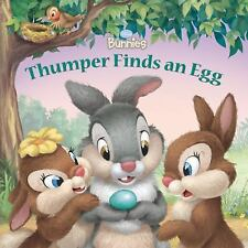Thumper Finds an Egg by Disney Book Group Staff and Laura Driscoll (2009,...