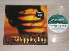 "WHIPPING BOY - TWINKLE / A NATURAL - 45 GIRI 7"" CLEAR VINYL UK"