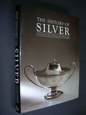 THE HISTORY OF SILVER Hardback 1987 Ballantine BOOK Blair ILLUSTRATED GUIDE