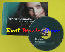 CD Singolo ALANIS MORISSETTE Precious Illusions 2002 PROMO no lp mc dvd (S15)