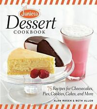 JUNIOR'S DESSERT COOKBOOK Cheesecake Recipes NEW book JR's Brooklyn NY NYC cakes