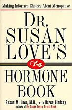 VG, Dr. Susan Love's Hormone Book: Making Informed Choices About Menopause, MD S