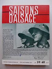 Saisons d'Alsace N° 39/40 - L'Alsace sous l'occupation (1940-1944)