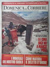 LA DOMENICA DEL CORRIERE 24 luglio 1973 Spedizione di Mauri Cina Dino Sarti di e