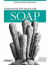 Programming Web Services with SOAP by Pavel Kulchenko, Ken MacLeod, Doug...