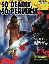 So Deadly, So Perverse: Volume 2: 50 Years of Italian Giallo Films Vol. 2 1974-2
