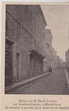 1899  --  MAISON DE M EMILE LOUBET  RUE QUATRE ALLIANCES A MONTELIMAR   3G406
