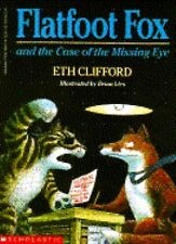 Flatfoot Fox and the Case of the Missing Eye
