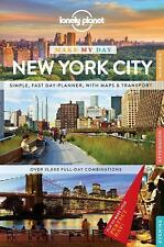 Lonely Planet Make My Day New York City (Travel Guide) by Lonely Planet